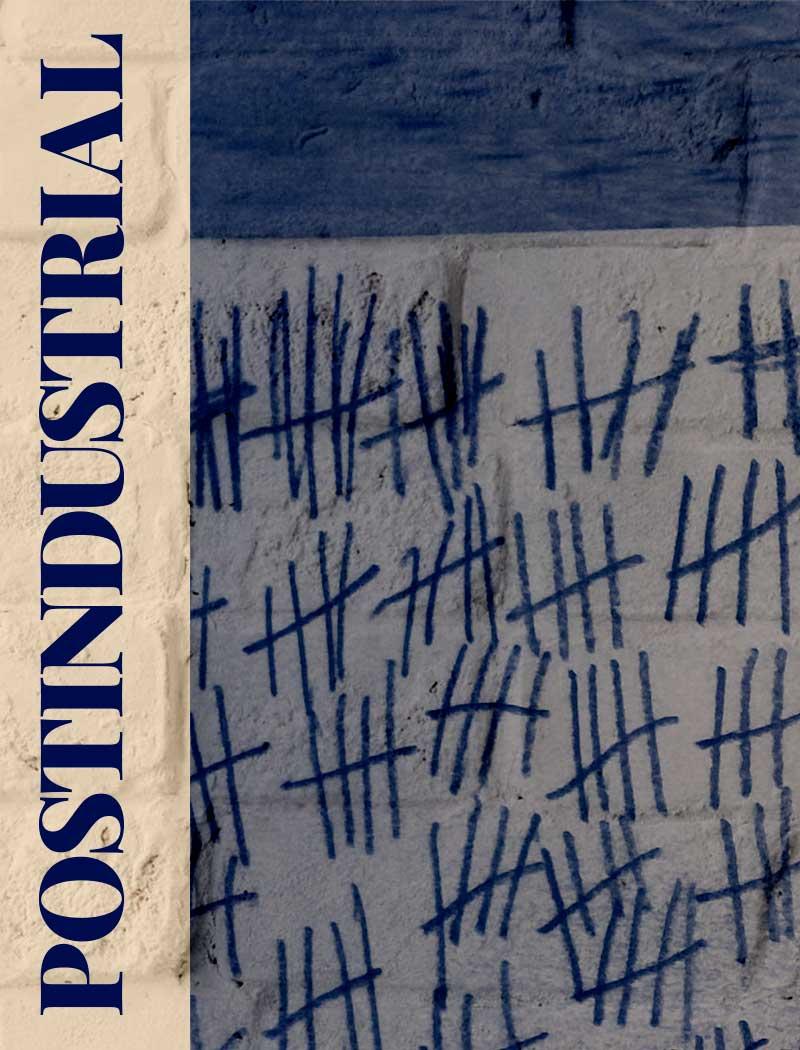 Postindustrial Weekly Cover, April 7, 2019